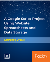 A Google Script Project Using Website Spreadsheets and Data Storage [Video]