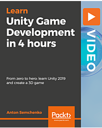 Unity Game Development in 4 hours [Video]