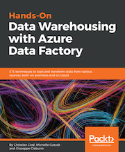 Hands-On Data Warehousing with Azure Data Factory