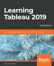 Learning Tableau 2019 - Third Edition