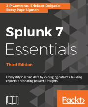 Splunk 7 Essentials - Third Edition