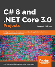 C# 8 and .NET Core 3.0 Projects - Second Edition