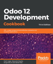 Odoo 12 Development Cookbook - Third Edition